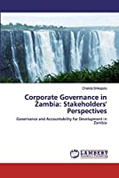 Corporate Governance in Zambia: Stakeholders' Perspectives