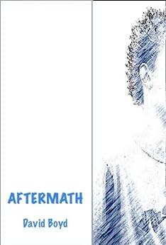 Aftermath by [David Boyd]
