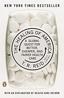 The Healing of America: A Global Quest for Better, Cheaper, and Fairer Health Care (0143118218) | Amazon price tracker / tracking, Amazon price history charts, Amazon price watches, Amazon price drop alerts