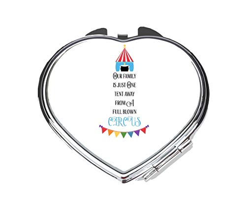 Our Family Is One Tent Away From A Full Blown Circus [CIRCJS] compact pocket mirror - silver heart shape
