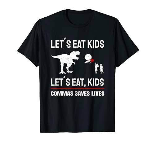 Coma Niños Comas Salva Vidas I Gramática Policía Camiseta