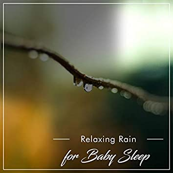 2018 Relaxing Rain Storms for Baby Sleep Aid