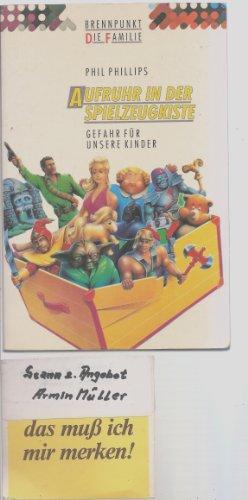 Aufruhr in der Spielzeugkiste: Gefahr für unsere Kinder (Edition C - Brennpunkt: Die Familie)