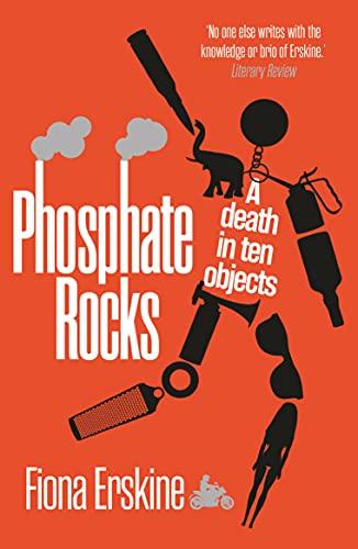 Phosphate Rocks: A Death in Ten Objects