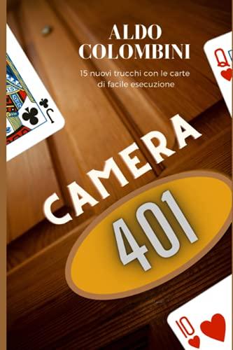 CAMERA 401: 15 nuove routines con le carte