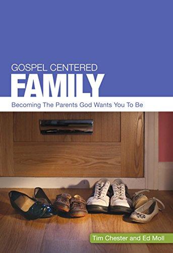 Gospel Centered Family ~ TOP Books