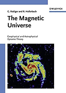The Magnetic Universe: Geophysical and Astrophysical Dynamo Theory