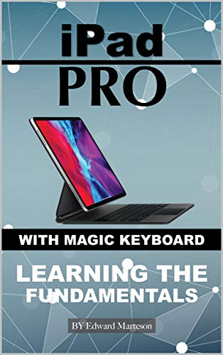iPad Pro with magic keyboard: Learning the Fundamentals (English Edition)