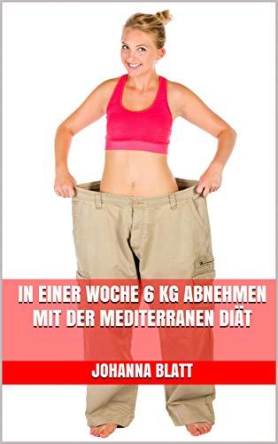 In einer Woche sechs Kilo abnehmen