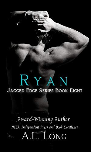 Book: Ryan - Jagged Edge Series #8 (Alpha-Male Romance Suspense, Military) by A. L. Long