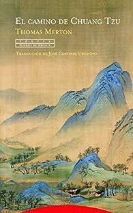 El camino de Chuang Tzu par Thomas Merton
