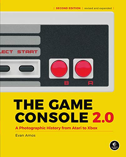 The Game Console 2.0: A Photographic History from Atari to Xbox (English Edition)