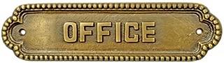 Adonai Hardware Large Office Brass Door Sign - Antique Brass