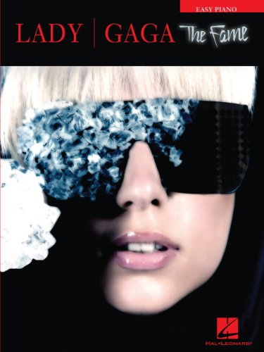 Lady Gaga - The Fame Songbook: Easy Piano (English Edition)