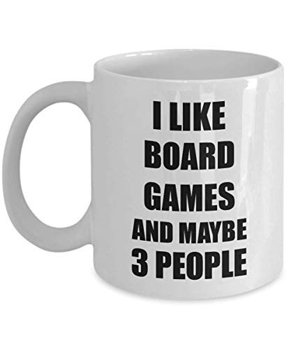 Board Games Mug Funny Gift For Board Gamer Lover Present Idea Social Party Parlor Game Player Fan Addict Novelty Gag Joke I Like And Maybe 3 People Coffee Tea Cup 11 Oz