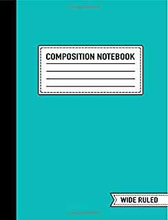 """Composition Notebook: Wide Ruled: 7.4"""" x 9.7"""" (19cm x 25cm): Trendy Teal"""