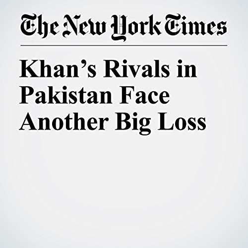 Khan's Rivals in Pakistan Face Another Big Loss copertina