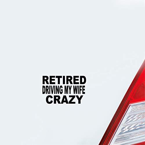 Fahrername Aufkleber Auto 15.9Cmx10.3Cm Interessante Rentner fahren meine Frau Crazycar Aufkleber Aufkleber für Auto Laptop Fenster Aufkleber