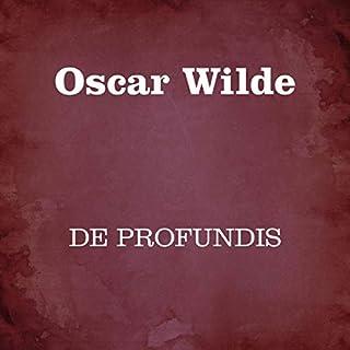 De profundis                   Di:                                                                                                                                 Oscar Wilde                               Letto da:                                                                                                                                 Silvia Cecchini                      Durata:  1 ora e 48 min     16 recensioni     Totali 4,8