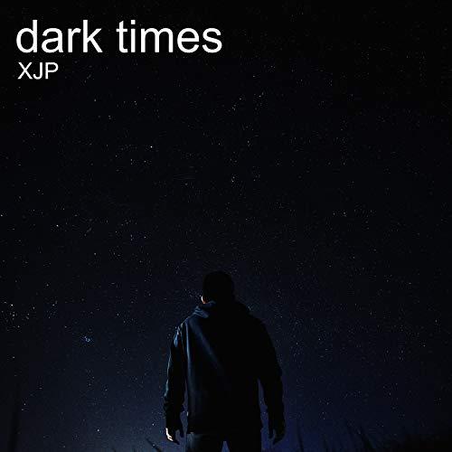 Dark Times [Explicit]