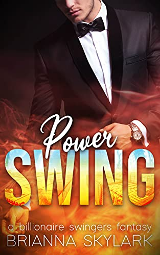 Power Swing: A Billionaire Swingers Fantasy (First Time Swingers Book 6) (English Edition)