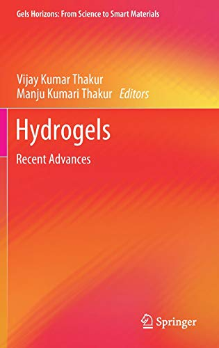 Hydrogels: Recent Advances (Gels Horizons: From Science to Smart Materials)の詳細を見る