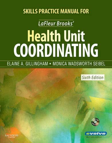 Skills Practice Manual for LaFleur Brooks' Health Unit Coordinating