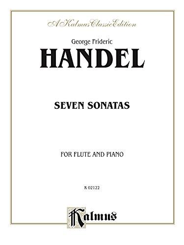 Seven Sonatas: For Flute and Piano (Kalmus Edition) (English Edition)