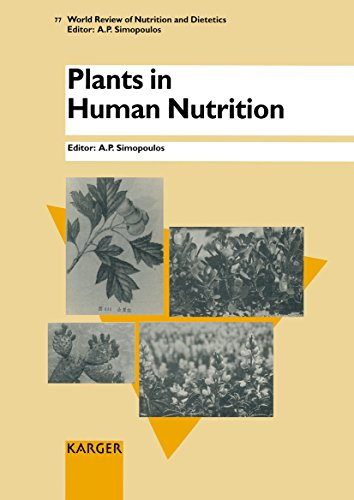 Plants in Human Nutrition (World Review of Nutrition and Dietetics)