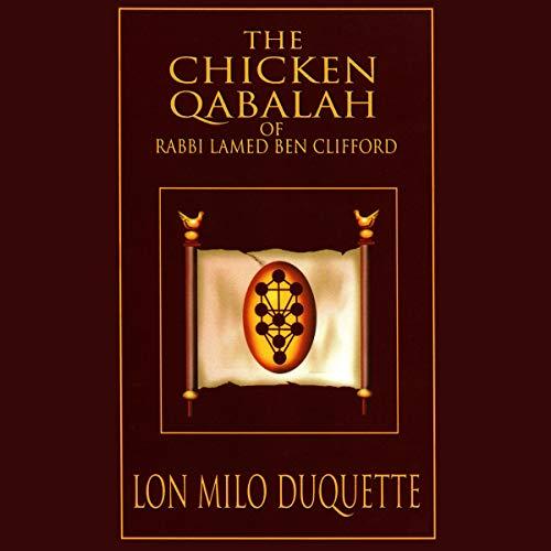 The Chicken Qabalah of Rabbi Lamed Ben Clifford cover art