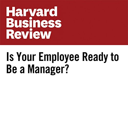 Is Your Employee Ready to Be a Manager? copertina