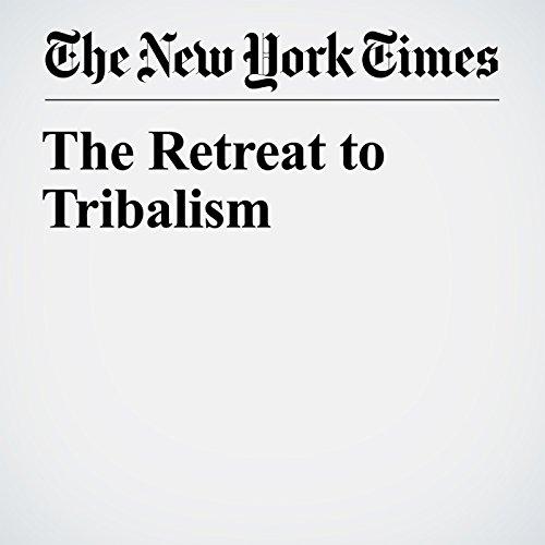 The Retreat to Tribalism copertina