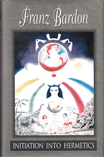 Initiation Into Hermetics (English Edition)