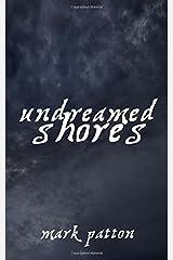 Undreamed Shores Paperback
