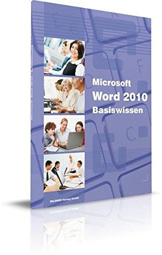 Microsoft Word 2010 Basiswissen: Das Lernbuch für Word-Einsteiger: Begleitheft für Word-Einsteiger