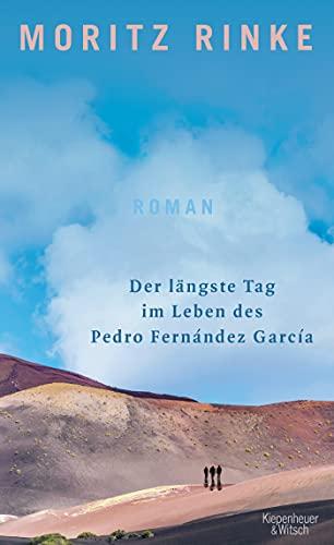 Buchseite und Rezensionen zu 'Der längste Tag im Leben des Pedro Fernández García' von Moritz Rinke