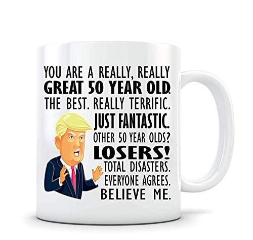 Funny Mugs-Trump 50th Birthday Mug Donald Trump regalo para hombres dando vuelta 50 regalo de hija al padre Trump taza de regalo de Son Gag, taza de cerámica de 11 onzas