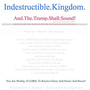 And the Trump Shall Sound! (Revised Version 2017 (Remastered))