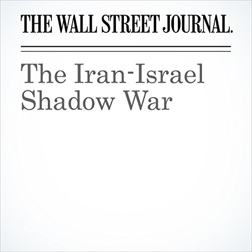 The Iran-Israel Shadow War copertina
