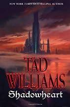 Shadowheart by Tad Williams (November 06,2012)