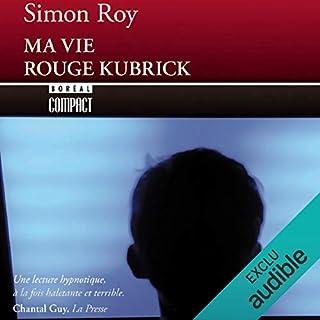 Couverture de Ma vie rouge Kubrick