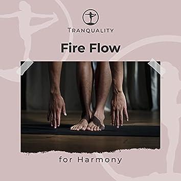 Invigorating Fire Flow for Harmony