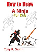 How to Draw A Ninja for Kids: Step by Step Guide