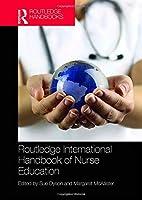 Routledge International Handbook of Nurse Education (Routledge International Handbooks)