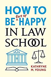 Gifts-for-Law-Students-How-to-be-Sort-of-Happy-in-Law-School