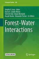 Forest-Water Interactions (Ecological Studies, 240)