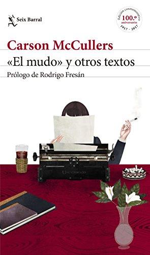 «El mudo» y otros textos: Prólogo de Rodrigo Fresán (Biblioteca Formentor)