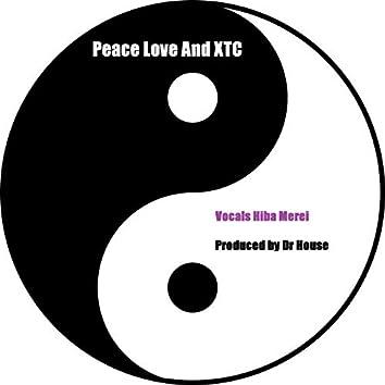 Pease Love & XTC