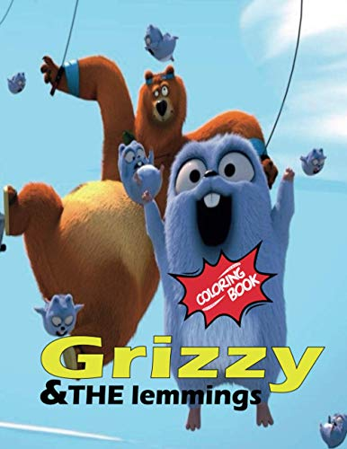 Grizzy & THE lemmings coloring book: Super Coloring Book for kids and fans, Diamond Coloring Pages of Grizzy & THE lemmings- GIANT pages with Premium Quality Images .