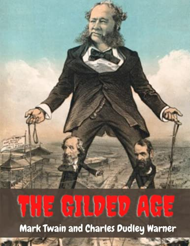 THE GILDED AGE (Illustrated)